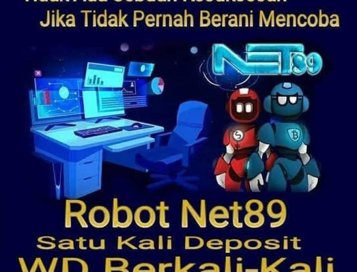 Tidak ada sebuah kesuksesan, jika tidak pernah berani mencoba. Robot Net89 satu kali deposit, WD berkali-kali